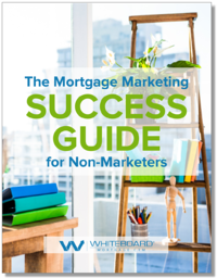 Mortgage Marketing Success Guide_COVER_Whiteboard_Mortgage_CRM