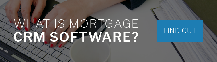 What is Mortgage CRM Software?