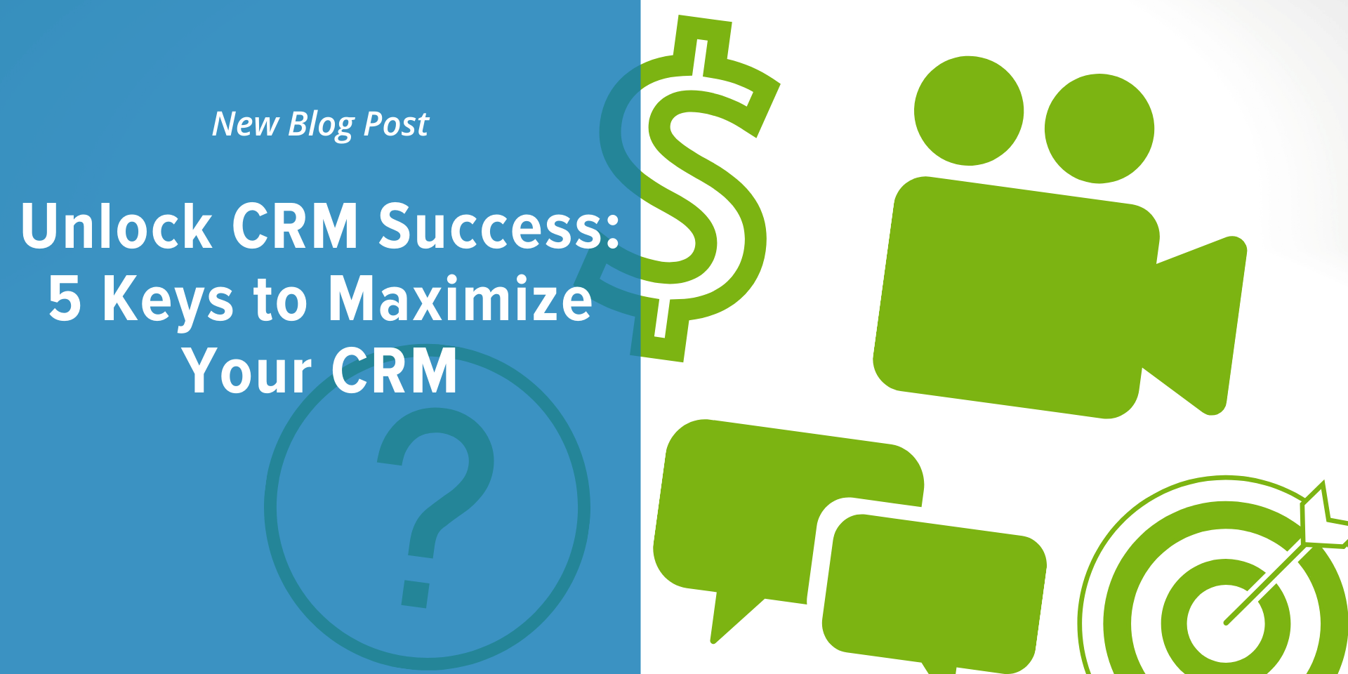 Blog-Unlock-CRM-Success-Whiteboard_Mortgage_CRM