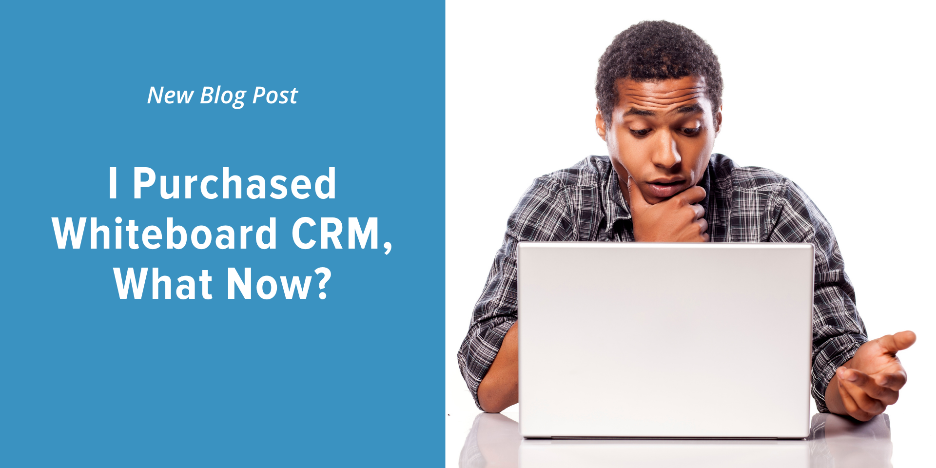 Accelerate_Time_to_Value_CRM_Whiteboard_Mortgage_CRM
