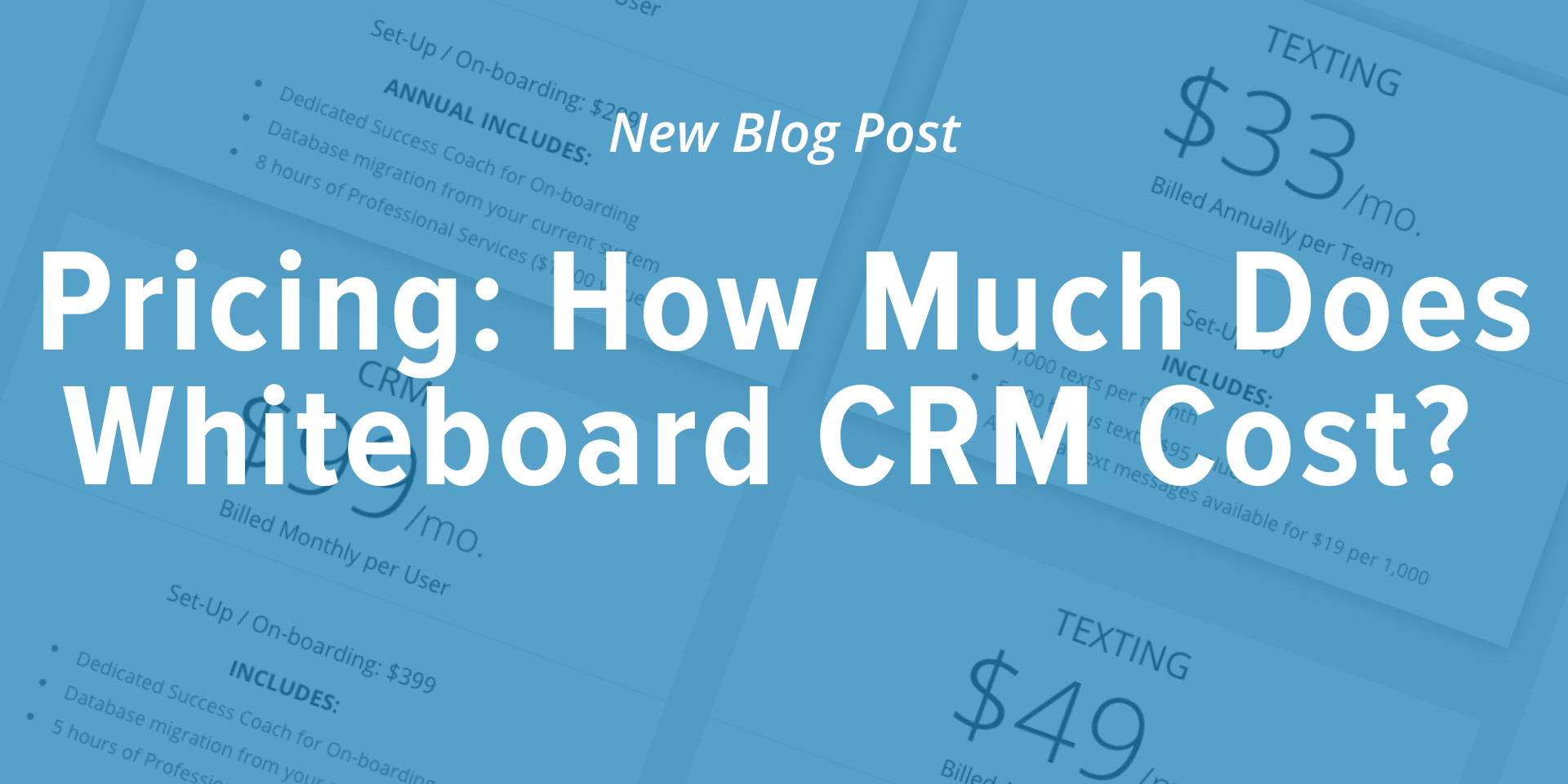"""Blue image for Whiteboard CRM blog post that has the title """"Pricing: How much does whiteboard crm cost?"""""""